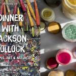 НЕОБЫЧНАЯ КУЛИНАРНАЯ КНИГА: «Ужин с Джексоном Поллоком»