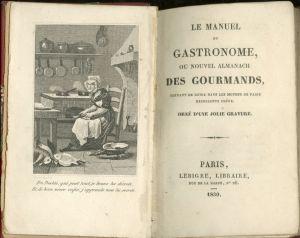 первое издание Альманах гурманов-Nouvel Almanach des gourmands (1830)