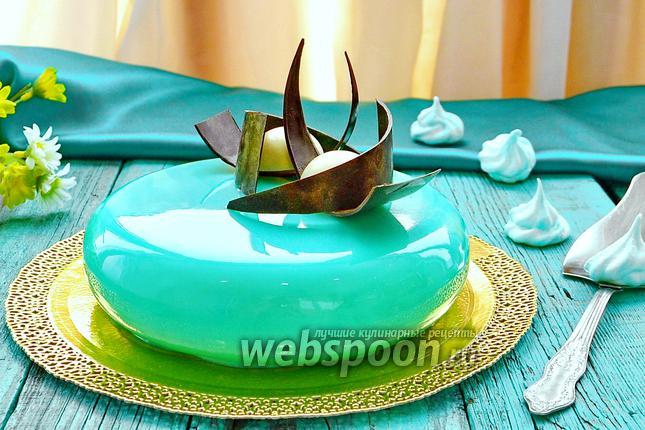 муссовый торт с зеркальной глазурью-вэбспунру